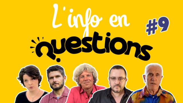 IFQ09 - L'info en QuestionS - Émission du 6 août 2020