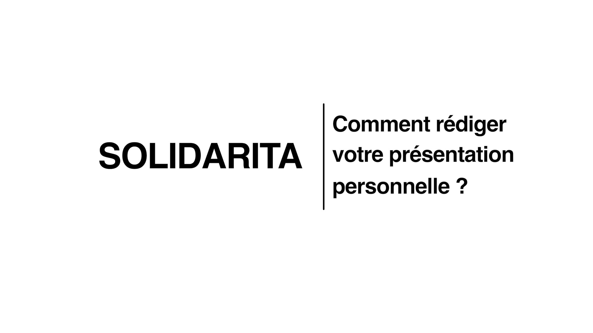 FORMA04 - Rédiger votre présentation personnelle