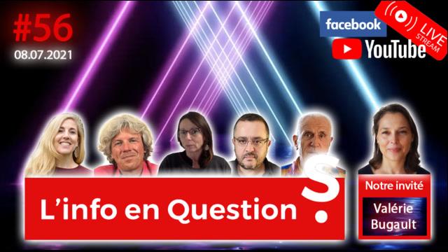 IFQ56 - Émission du 8 juillet 2021 avec Valérie Bugault